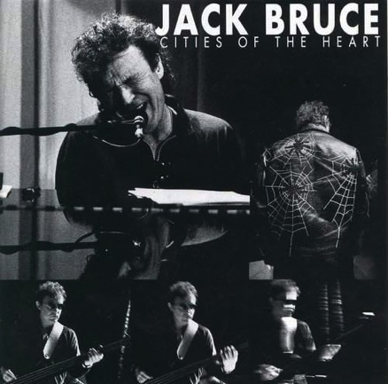 Jack Bruce - Cities of the Heart - 1994